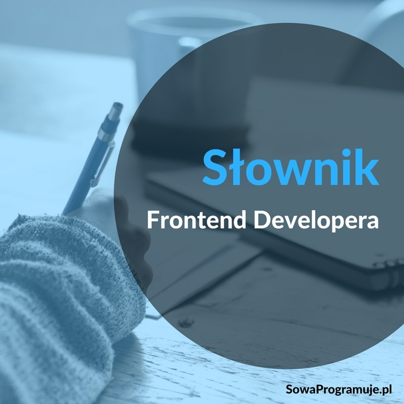 słownik frontend developera