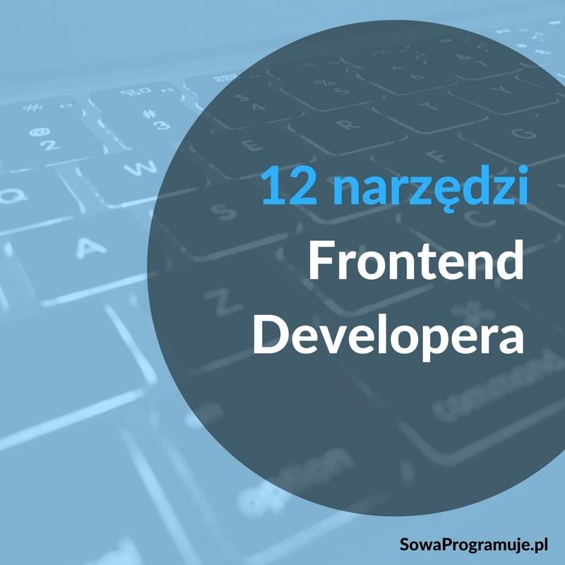 frontend developer narzędzia