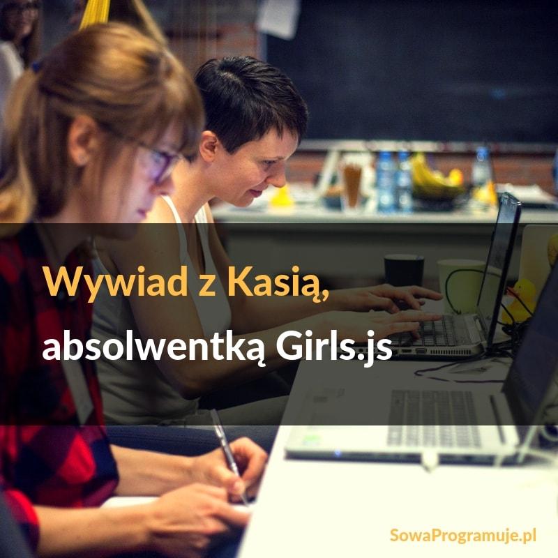 wywiad z absolwentką girls.js